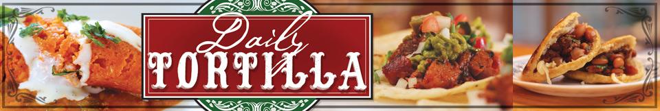 Daily Tortilla